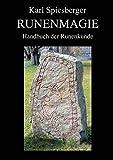 Runenmagie: Handbuch der Runenkunde