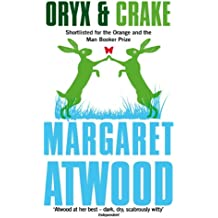 Oryx And Crake (The Maddaddam Trilogy) (English Edition)