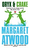 Front cover for the book Oryx and Crake by Margaret Atwood