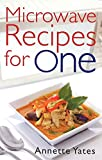 Microwave Recipes for One (Right Way S)