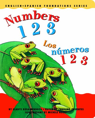 Numbers 1 2 3 / Los números 1 2 3 (English and Spanish Foundations Series) (Bilingual) (Dual Language) (Board Book) (Pre-K and Kindergarten)