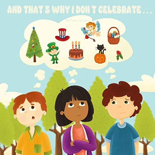 And That's Why I Don't Celebrate...: Children's Workbook (Why Do I Do This)