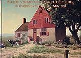 Dutch Vernacular Architecture in North America, 1640-1830