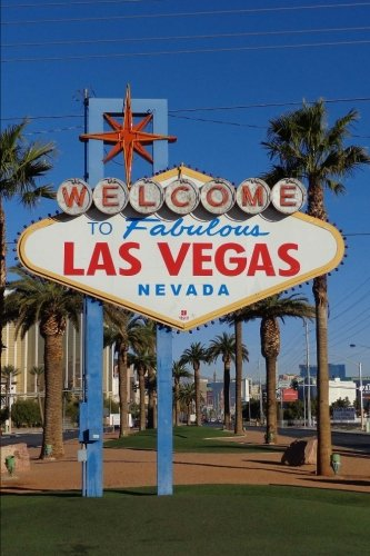 Welcome to Fabulous Las Vegas Nevada Sign Journal: 150 page lined notebook/diary