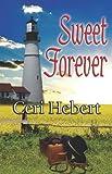 Sweet Forever, Ceri Hebert, 1599987333