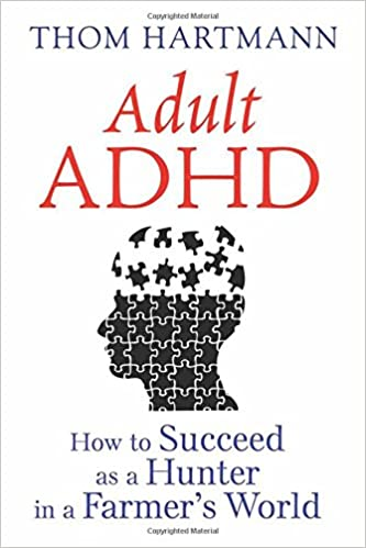 Kindle e-kirjat ladataan: Adult ADHD: How to Succeed as a Hunter in a Farmer's World PDF RTF