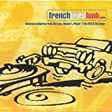 Vol. 2-French Fried Funk by Kid Loco, DJ Deep, Hools, Undo, French Fried Funk (1999-07-15)