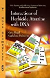 Interactions of Herbicide Atrazine with DNA, Maria Hepel and Magdalena Stobiecka, 1617289086
