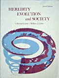 Heredity, Evolution, and Society, Lerner, I. Michael and Libby, William J., 0716705761