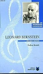 Leonard Bernstein: Un chef inspire (Collection Les interpretes createurs)