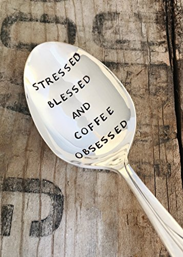 Hand Stamped Spoons - Vintage Silver-plated Spoon - stressed blessed and coffee obsessed