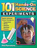 101 Hands-On Science Experiments