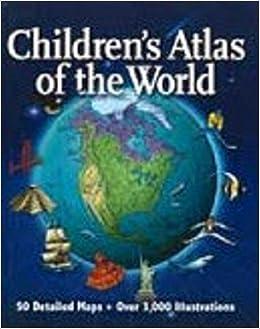 Children's Atlas of the World: Colin  Sale editor: 9781740896146