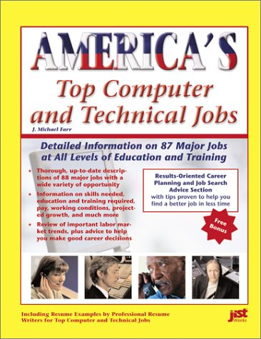 america-s-top-computer-and-technical-jobs-detailed-information-on-112-major-jobs-at-all-levels-of-education-and-training-america-s-top-jobs-series