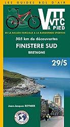 VTT et VTC ou à pied  - Finistère Sud Bretagne : 505 Km de découvertes de la balade familiale à la randonnée sportive