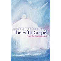 The Fifth Gospel: From the Akashic Records