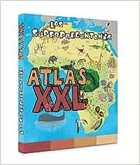 Los superpreguntones. Atlas XXL Vox - Infantil / Juvenil ...