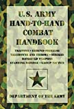 U. S. Army Hand-to-Hand Combat Handbook, Department of the Army Staff, 1599219085