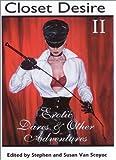 Closet Desire II, Stephen Van Scoyoc, 0595179894