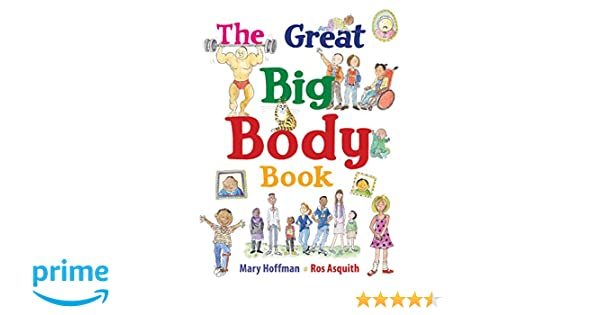 The Great Big Body Book (Great Big Book): Mary Hoffman, Ros ...