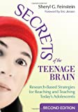 img - for Secrets of the Teenage Brain: Research-Based Strategies for Reaching and Teaching Today s Adolescents book / textbook / text book