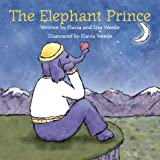 img - for The Elephant Prince: Inspired by an Old Nordic Tale book / textbook / text book