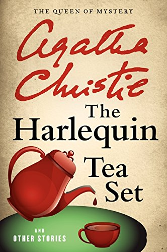 The Harlequin Tea Set and Other Stories (Agatha Christie -