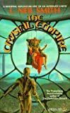 Crystal Empire, L. Neil Smith, 0812554256