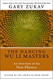 Dancing Wu Li Masters: An Overview of the New Physics