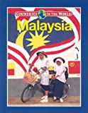 img - for Malaysia (Countries of the World) book / textbook / text book