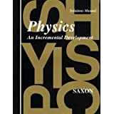 Physics: An Incremental Development - Solutions Manual