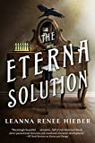 The Eterna Solution: The Eterna Files #3