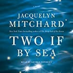 Two If by Sea | Jacquelyn Mitchard