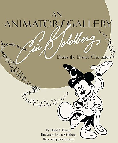 An Animator's Gallery  Eric Goldberg Draws The Disney Characters  Disney Editions Deluxe