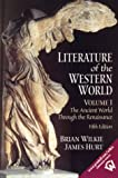 1: Literature of the Western World, Volume I: The Ancient World Through the Renaissance (5th Edition)