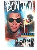 """""""Bon Jovi"""": Runaway"""