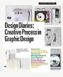 Design diaries creative process in graphic design /anglais