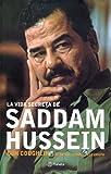 img - for La Vida Secreta de Saddam Hussein (Spanish Edition) book / textbook / text book