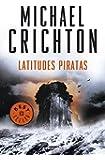 Latitudes piratas (BEST SELLER, Band 26200)