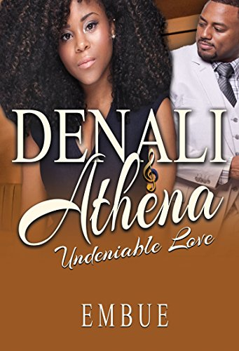 Denali Series (Denali & Athena:  Undeniable Love (No Other Love Series Book 9))