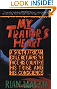 #9: My Traitor's Heart: A South African Exile Returns to Face His Country, His Tribe, and His Conscience
