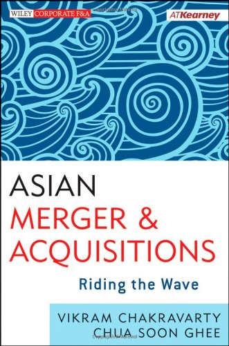 Asian Mergers and Acquisitions: Riding the Wave (Cross Border Mergers And Acquisitions In India)