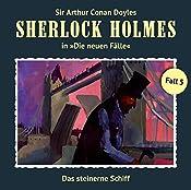 Das steinerne Schiff (Sherlock Holmes - Die neuen Fälle 5) | Andreas Masuth