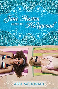 Jane Austen Goes to Hollywood by [McDonald, Abby]