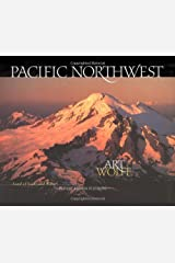 Pacific Northwest: Land of Light and Water Hardcover