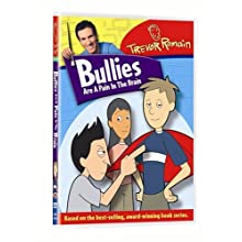 Bullies: Are a Pain in the Brain (2005)