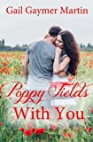 img - for Poppy Fields With You (American State Flower novella) (Volume 31) book / textbook / text book