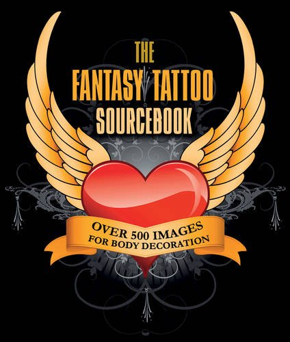 Fantasy Tattoo Sourcebook: Over 500 Images for Body Decoration PDF