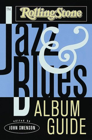 Jazz Album Review (The Rolling Stone Jazz and Blues Album)