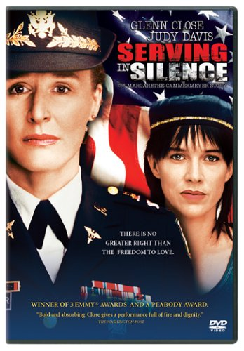 Serving in Silence: The Colonel Margarethe Cammermeyer Story (Serving In Silence The Margarethe Cammermeyer Story)